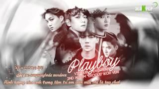 [Vietsub+Kara] EXO - Playboy (Kor ver)[EXO Team]