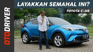 Toyota C-HR 2018 Review Indonesia | OtoDriver