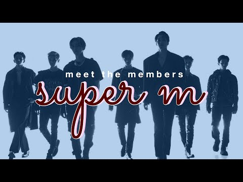 meet the members of: SuperM (profile)