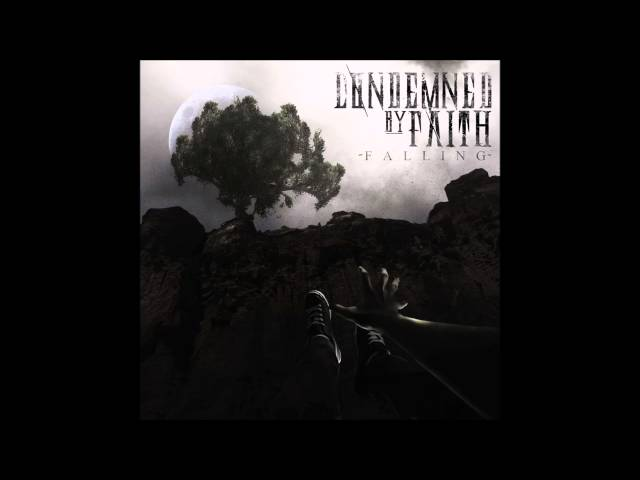 Condemned By Faith - The Waking World