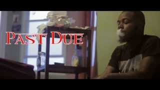 Past Due | Short Film | Prod by @Kah1ik