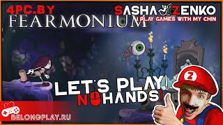 Fearmonium Gameplay (Chin & Mouse Only)