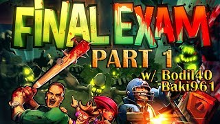 """Epic New Game:Final Exam """"Time for us to YOLO""""  w/ Bodil and Baki961"""