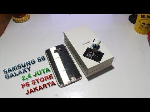 UNBOXING SAMSUNG GALAXY S6 - BELI DI PS STORE JAKARTA CONDET