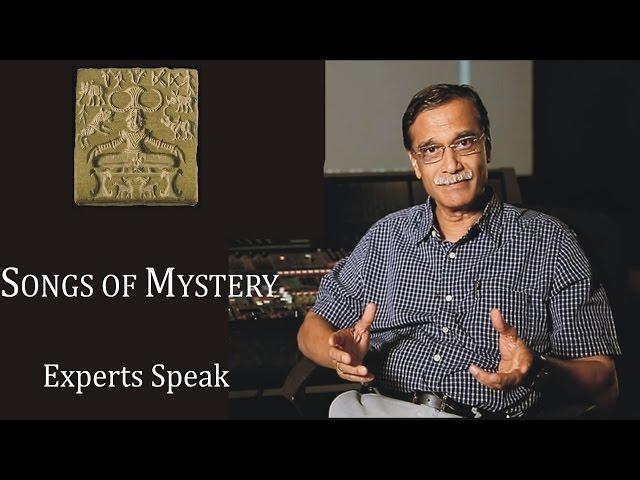 MOHENJO DARO: A Song of Mystery?   Experts Speak   Avinash Oak