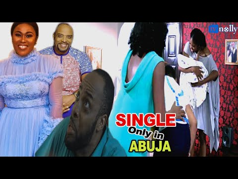 Single Only In Abuja - 2016 Latest Nigerian Nollywood Movie [PREMIUM]