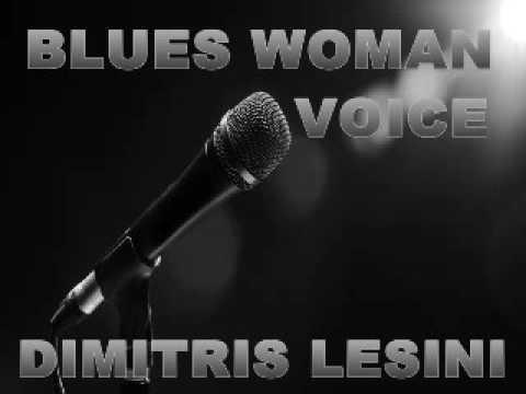 Ladies Sing The Blues - Dimitris Lesini Greece