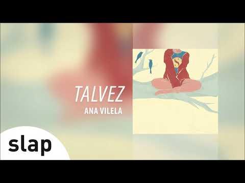 """Ana Vilela - Talvez Álbum """"Ana Vilela"""" Áudio"""