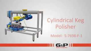 G&P Machinery Cylindrical Keg Polisher Draft