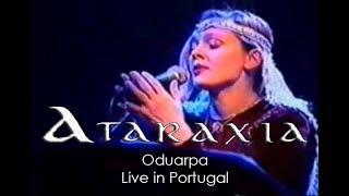 Ataraxia - Oduarpa (Live in Portugal)
