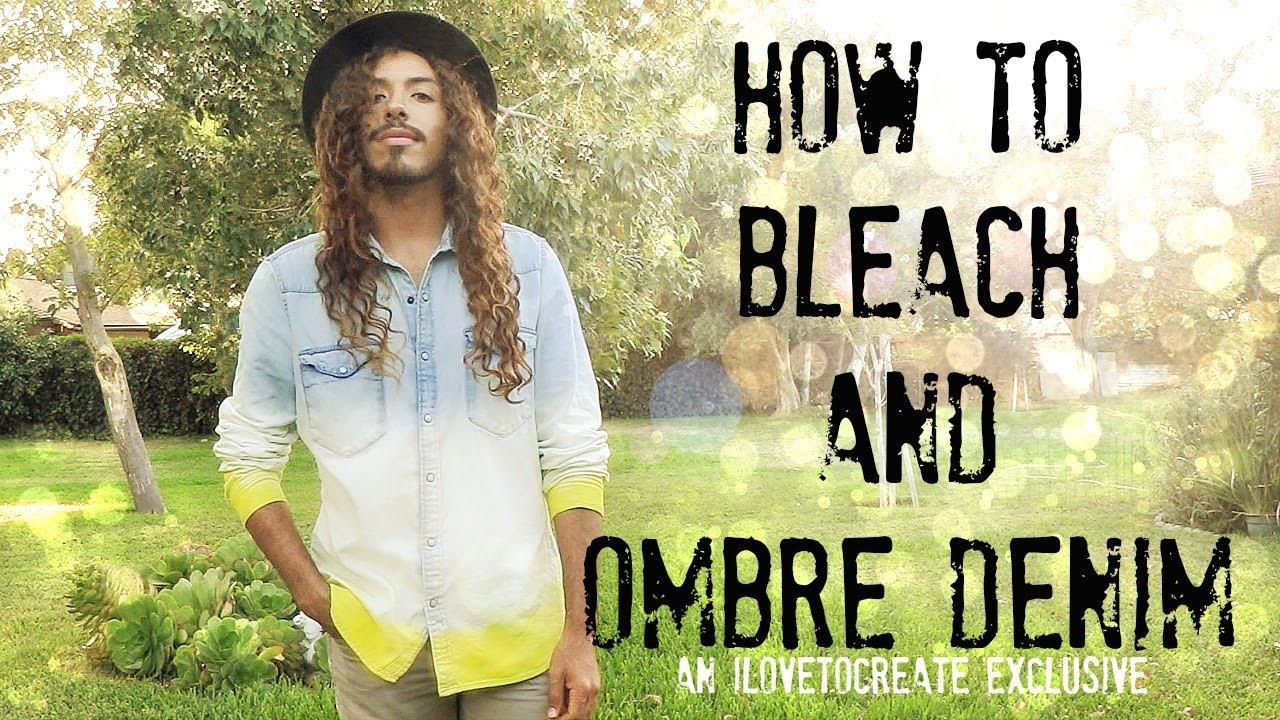 todella mukava varastossa etsiä How to Bleach and Ombré denim