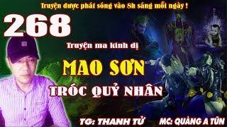 Truyện ma pháp sư - Mao Sơn tróc quỷ nhân [ Tập 268 ] Lâm Tam Sinh xuyên không - Quàng A Tũn