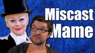 Miscast Mame — Angela Lansbury vs. Lucille Ball