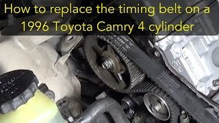 How to replace the timing belt on a 96 Toyota Camry 4 cylinder 5S-FE