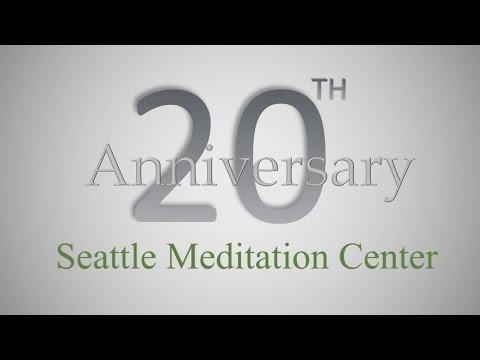 DDM (VDPHT, UHBE) Seattle Meditation Center - 20 Years Look Back