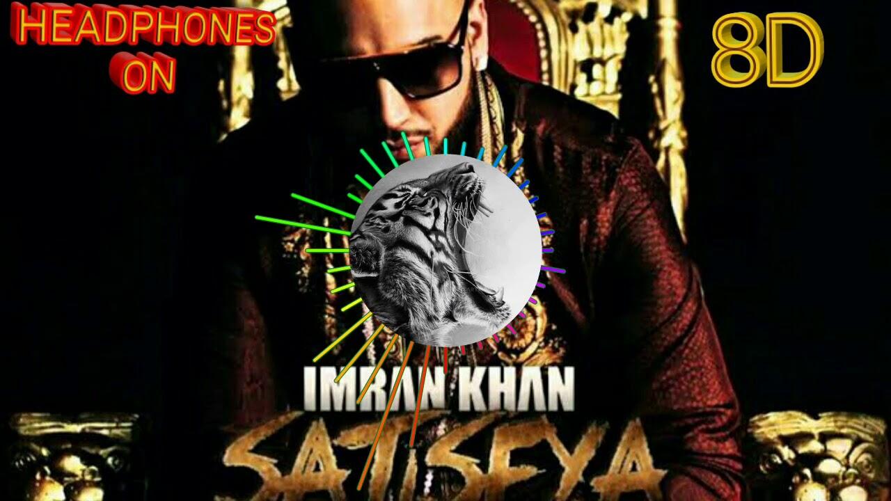 download songs of imran khan satisfya
