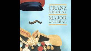 "Franz Nicolay - ""Confessions Of An Ineffective Casanova"""
