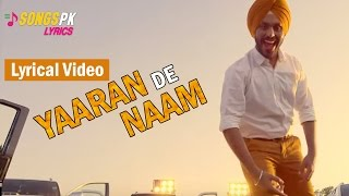 Yaaran De Naam Lyrics ( Lyrical Video ) - Harman Gill | San B