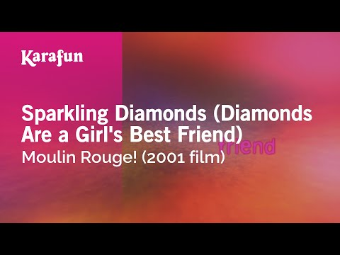 Karaoke Sparkling Diamonds (Diamonds Are A Girl's Best Friend) - Moulin Rouge! *