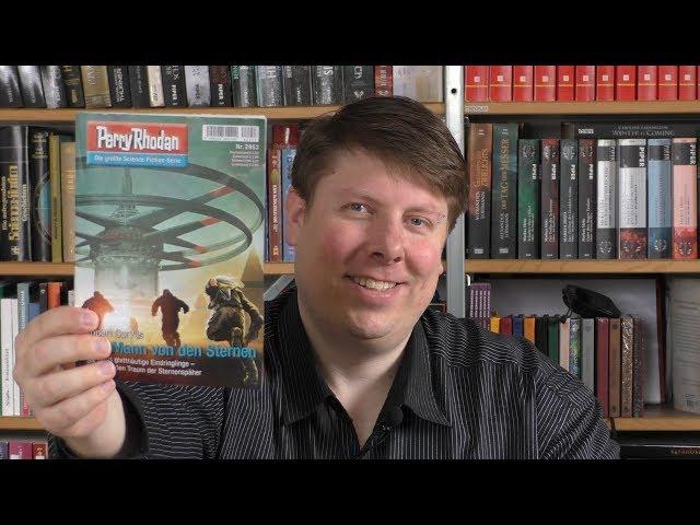 Der Mann von den Sternen - Perry Rhodan 2953 - Robert Corvus - Buchbesprechung