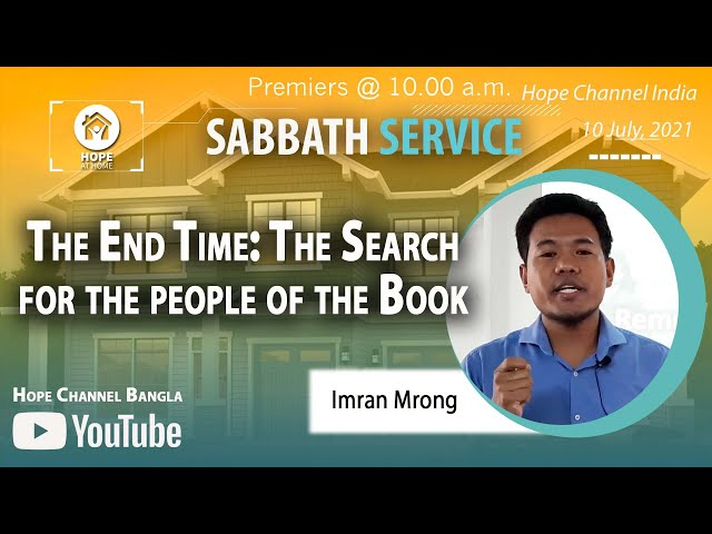 Bangla Sabbath Service | The Search for the people of the Book | Imran Mrong | 10 July 2021