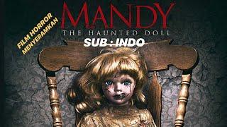 MANDY THE HAUNTED DOLL. SUB : INDO