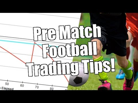 Pre-match Betfair football trading tips