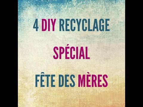 4 diy recyclage pour la f te des m res youtube. Black Bedroom Furniture Sets. Home Design Ideas