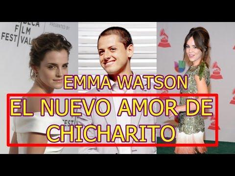 JAVIER CHICHARITO HERNANDEZ suspira de AMOR por EMMA WATSON olvida a CAMILA