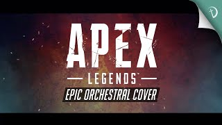 Apex Legends Theme  Epic OrchestralHybrid Cover