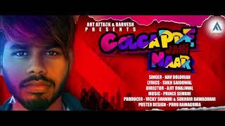 GOLGAPPE JEHI NAAR | Nav Dolorain | Full Song | Art Attack Records | New Song 2019