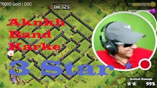 Ankh Band Karke 3 Star Attack  700000 Gold  | COC