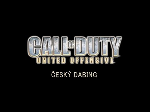 Call of Duty: United Offensive - Trailer na český dabing