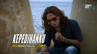 Download Lagu Terbaru Thomas Arya - Kepedihanku ( Official Music Video )