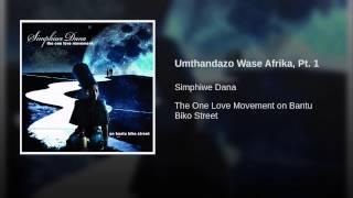 Umthandazo Wase Afrika, Pt. 1