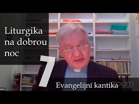 7. Breviář: Evangelní kantika | Řemeslo modlitby