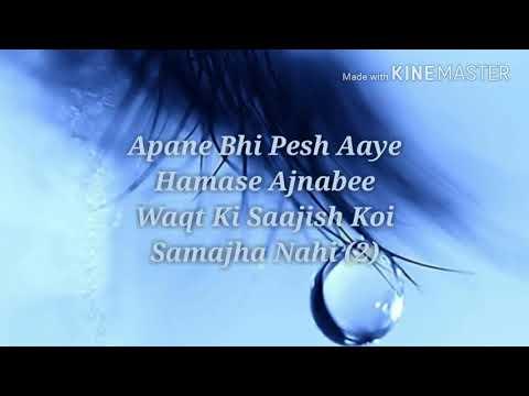 24 Zindagi Ne Zindagi Bhar Ghum DiyeLyricsYouTube