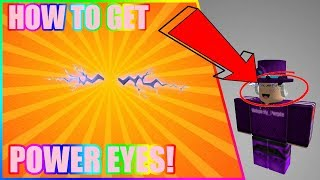 HOW TO GET POWER EYES! (Roblox Event)