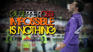 ㉒ Giuseppe Rossi ● Impossible is nothing