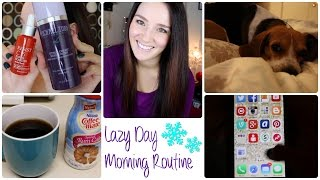 Morning Routine for Lazy Winter Days!