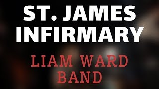 St. James Infirmary - Liam Ward Band (Teignmouth Jazz & Blues Festival 2019)