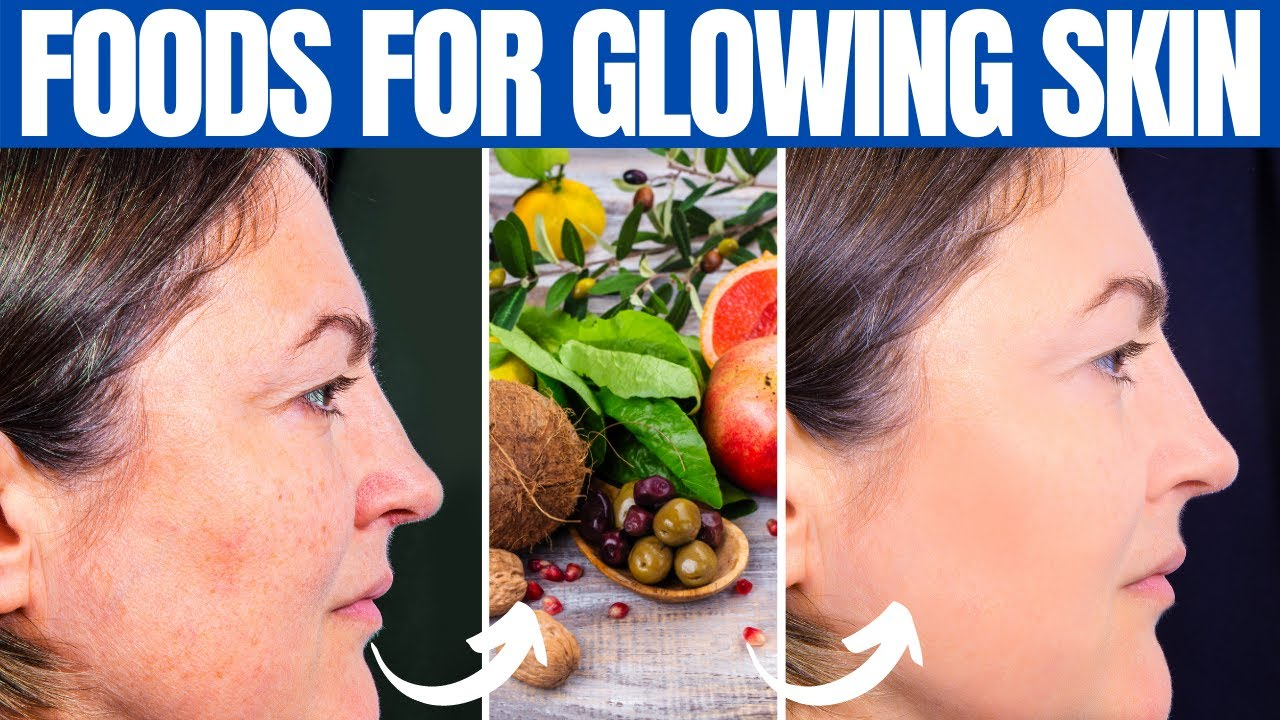 FOODS FOR SKIN - 15 Best Healthy Foods for Glowing Skin! - YouTube