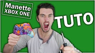 [TUTO 2019] DEMONTER MANETTE XBOX ONE S PERSONNALISATION + COQUES !