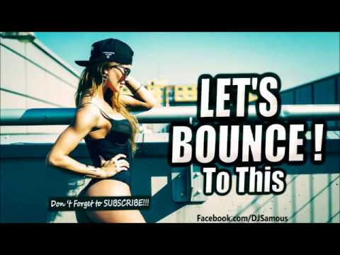 Melbourne Bounce Mix 2015 New Party Music Mix | EP 12 - SAMOUS [FREE DOWNLOAD]