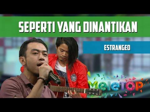 Estranged - 'Seperti Yang Dinantikan' - MeleTOP Persembahan LIVE Episod 201 [6.9.2016]