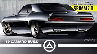 Grimm 7.0 Custom 1969 Camaro SEMA 2019 Progress Report