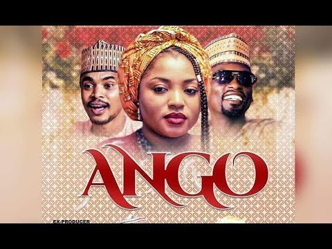 Download ANGO 3&4 LATEST HAUSA FILM ORIGINAL 2019