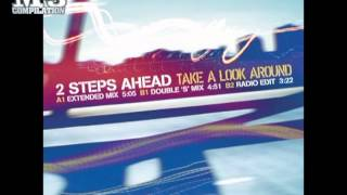 2 STEPS AHEAD | Take a look around [OFFICIAL promo]