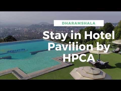 Best Hotel In Dharamshala And Mcleodganj | Stay In Hotel Pavilion By HPCA, Dharamshala