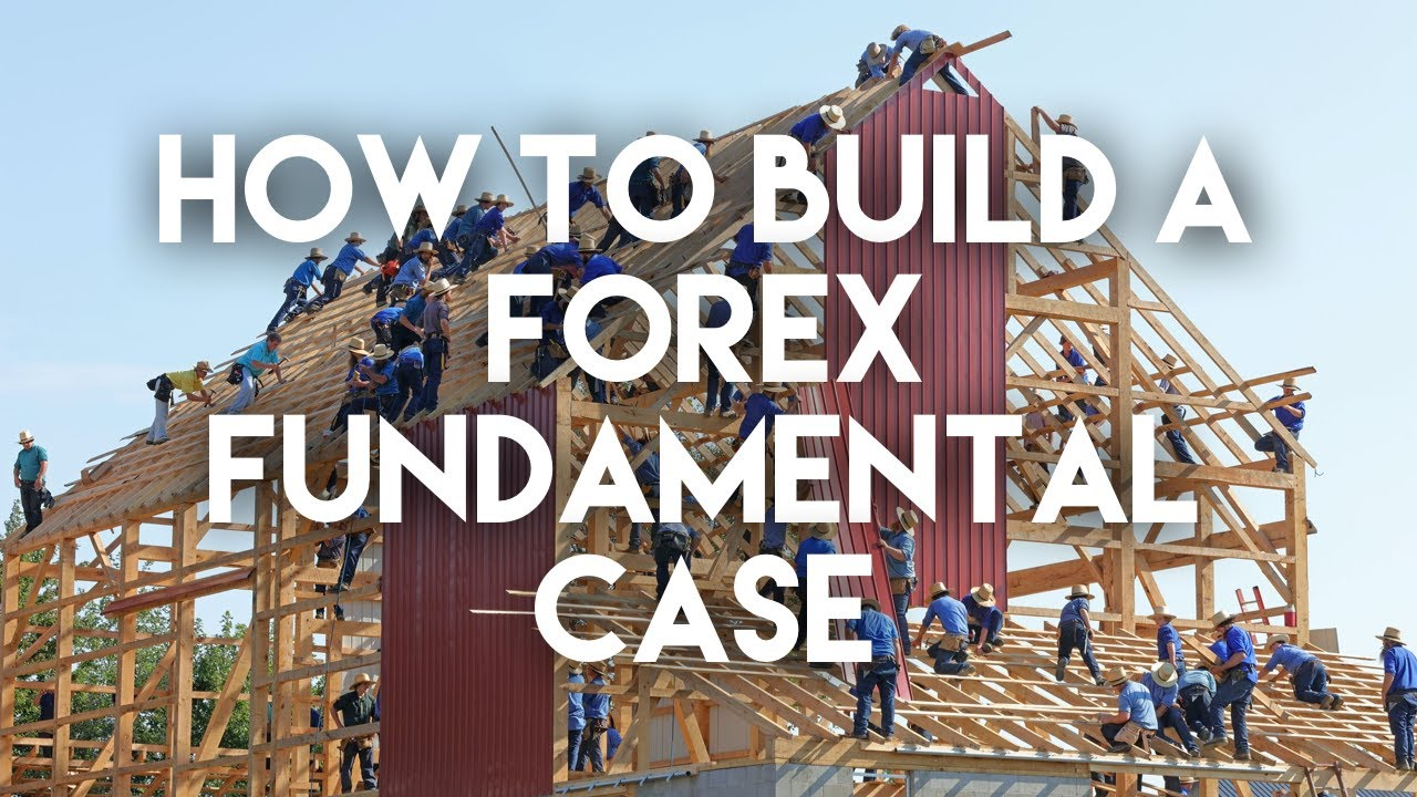 How to Build a Forex Fundamental Case (Part 2)